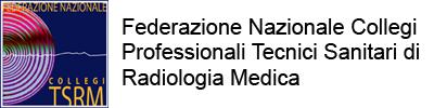 FNCPTSRM: linee guida per le procedure radiologiche clinicamente sperimentate (art. 6 DLgs 187/2000). Esito Consiglio Nazionale straordinario.
