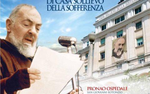 """5 maggio 2016, 60esimo anniversario di """"Casa Sollievo della Sofferenza"""" di San Giovanni Rotondo (Fg)."""