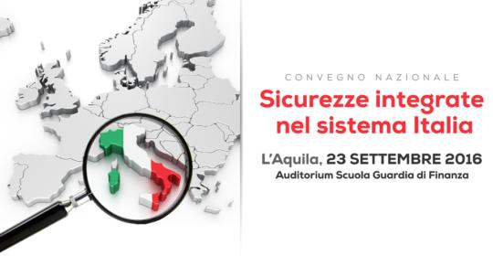 """Corso ECM residenziale gratuito per tutte le Professioni Sanitarie: """"Sicurezze integrate nel sistema Italia"""". L'Aquila – 23 settembre 2016. Crediti assegnati: 3,8 (tre,otto)."""