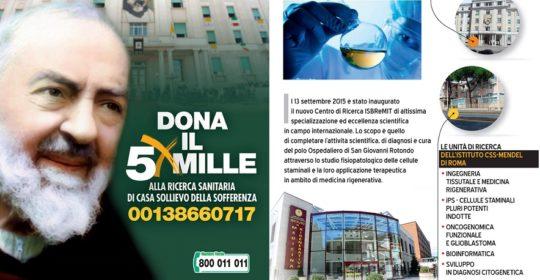 """Dona il cinque per mille all'IRCCS """"Casa Sollievo della Sofferenza"""" di San Giovanni Rotondo (Fg)."""