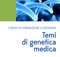 """ECM FAD gratuito per tutte le Professioni: """"Temi di genetica 2017"""". Assegnati 8 (otto) crediti ECM n° 784-186328."""