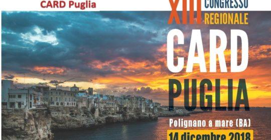 """""""XIII Congresso Regionale CARD PUGLIA"""". 14 Dicembre 2018 – Polignano a Mare (Ba). Accreditato per tutte le Professioni con 4,9 (quattro,nove) crediti ECM."""