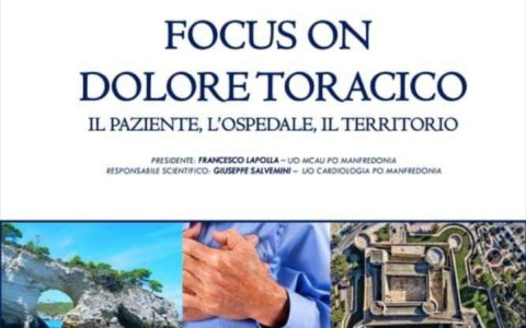 """""""Focus on dolore toracico"""". Manfredonia (Fg) 18 maggio 2019. In accreditamento ECM per: Medici; TSRM; Infermieri; TSLB."""