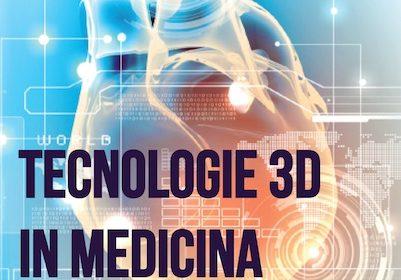 """Corso ECM FAD gratuito per tutte le Professioni Sanitarie: """"Tecnologie 3D in medicina: presente e futuro"""". Assegnati 5 (cinque) crediti ECM."""
