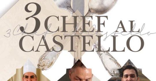 Il 23 giugno 2019: Tre Chef al Castello Maresca. Serracapriola (Fg).