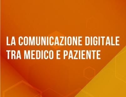 """Corso ECM FAD gratuito per tutte le Professioni Sanitarie: """"La comunicazione digitale tra medico e paziente"""". Assegnati 8 (otto) crediti ECM."""
