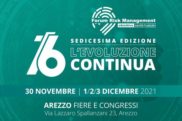 16º Forum Risk Management. Rivolto a tutti gli operatori sanitari, sociosanitari e per il personale amministrativo e tecnico della sanità pubblica e privata. Firenze – 30 novembre – 01/02/03 Dicembre 2021. Iscrizione gratuita.